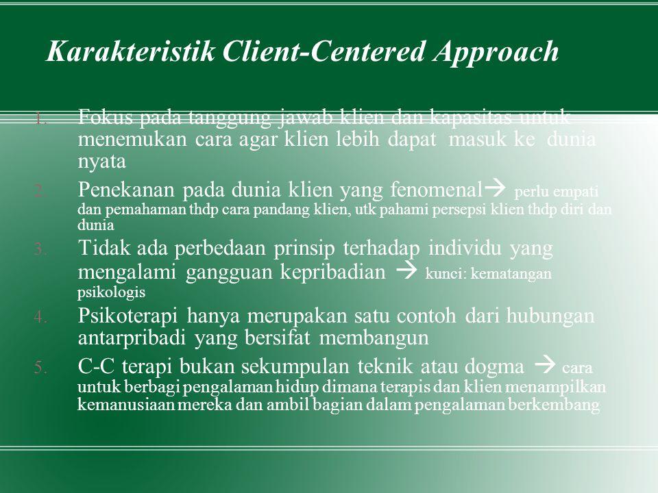 Karakteristik Client-Centered Approach