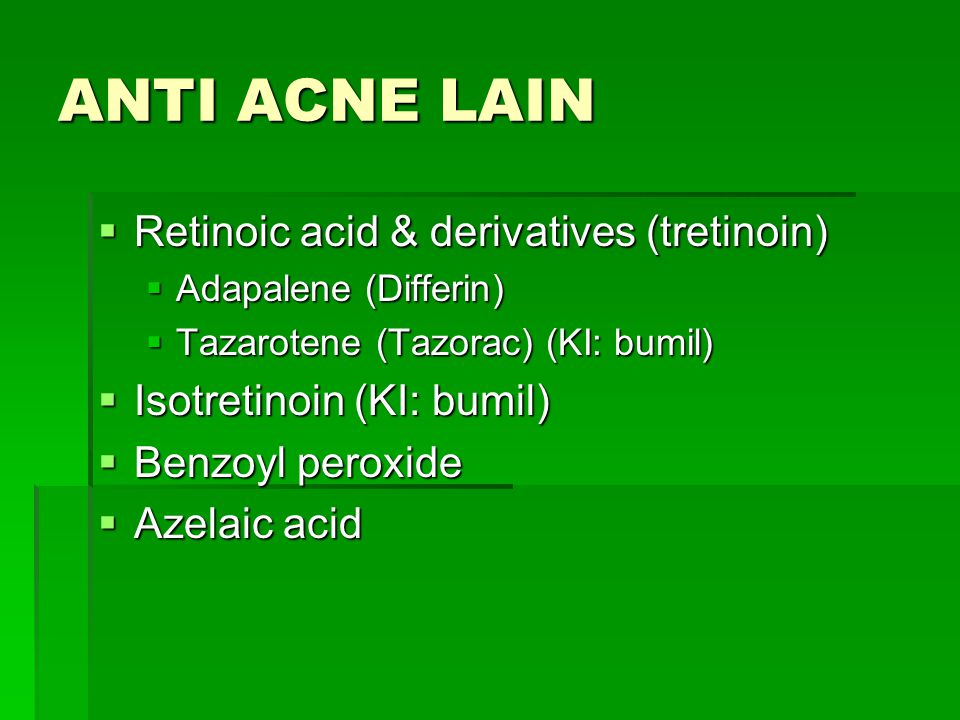 ANTI ACNE LAIN Retinoic acid & derivatives (tretinoin)
