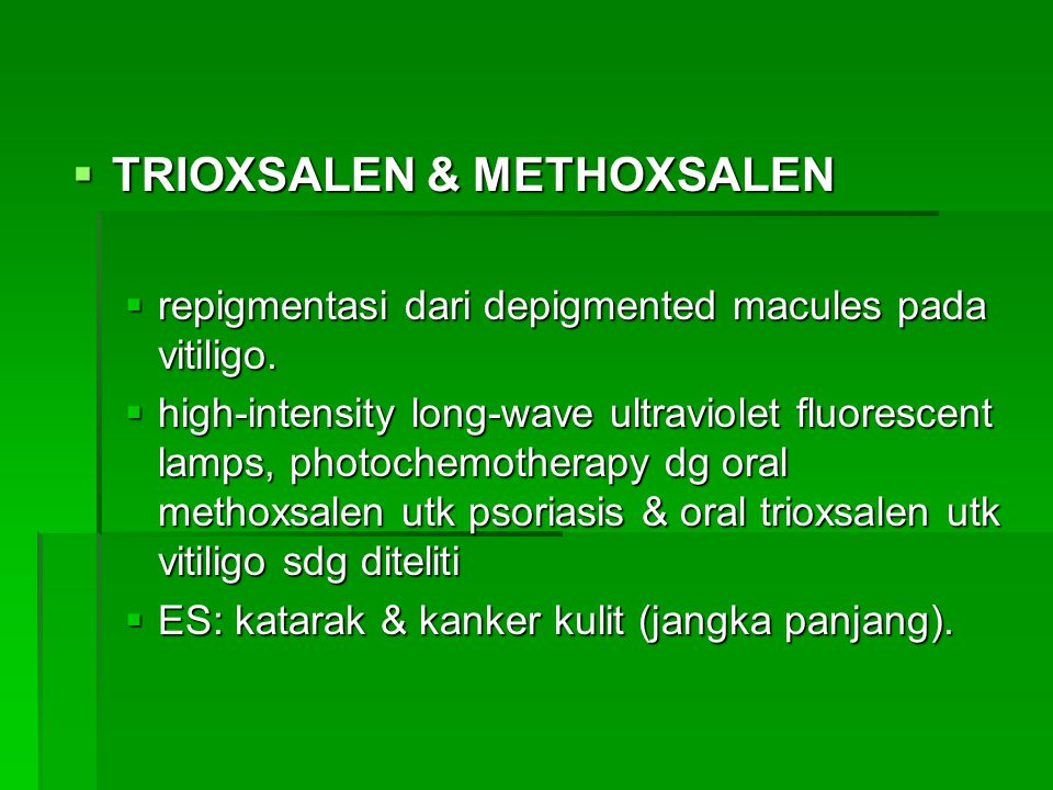 Trioxsalen & Methoxsalen