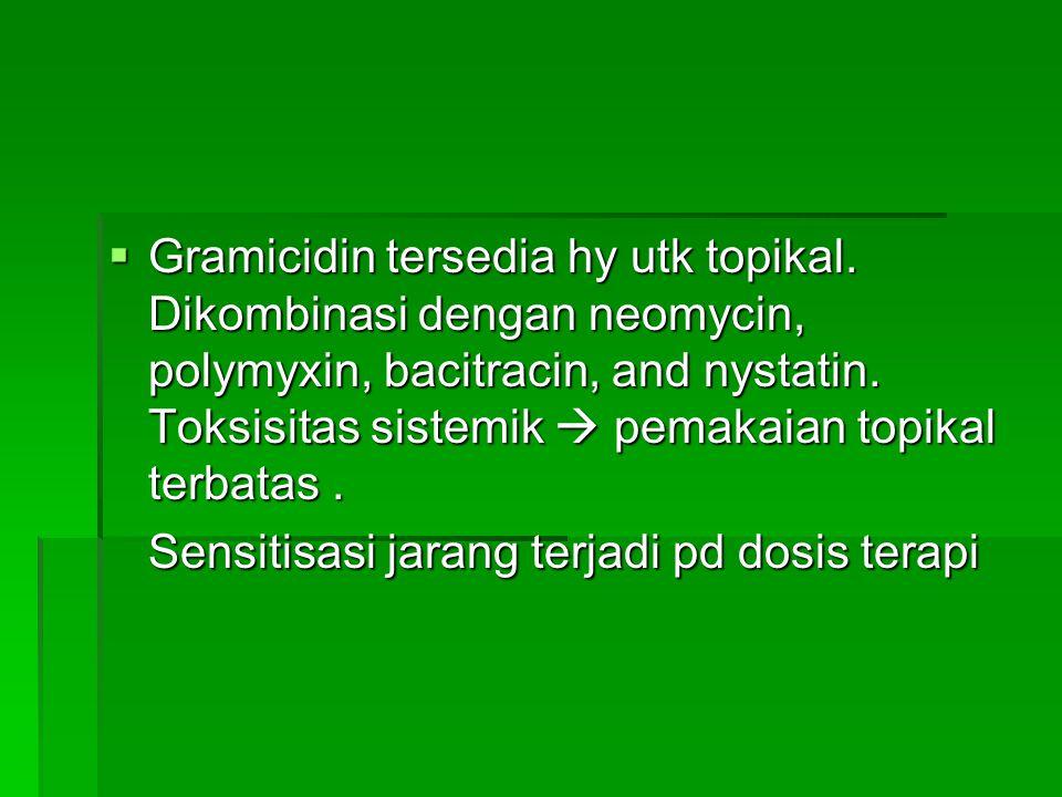 Gramicidin tersedia hy utk topikal