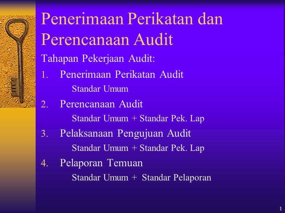 Penerimaan Perikatan dan Perencanaan Audit