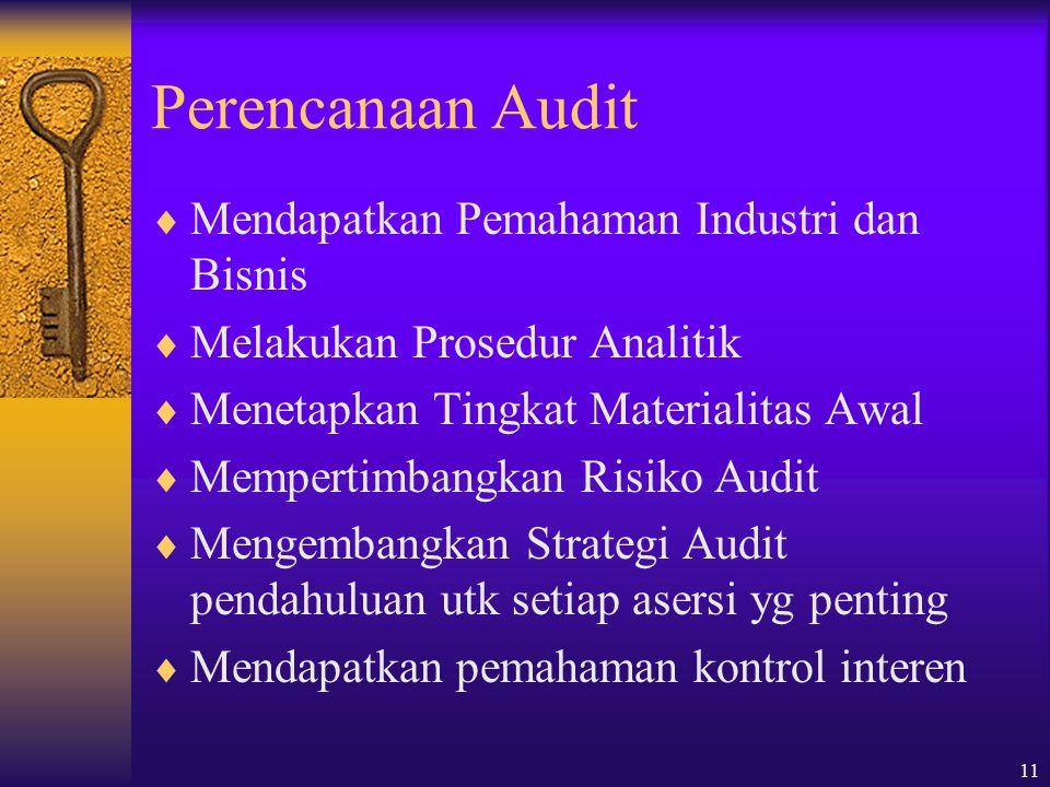 Perencanaan Audit Mendapatkan Pemahaman Industri dan Bisnis