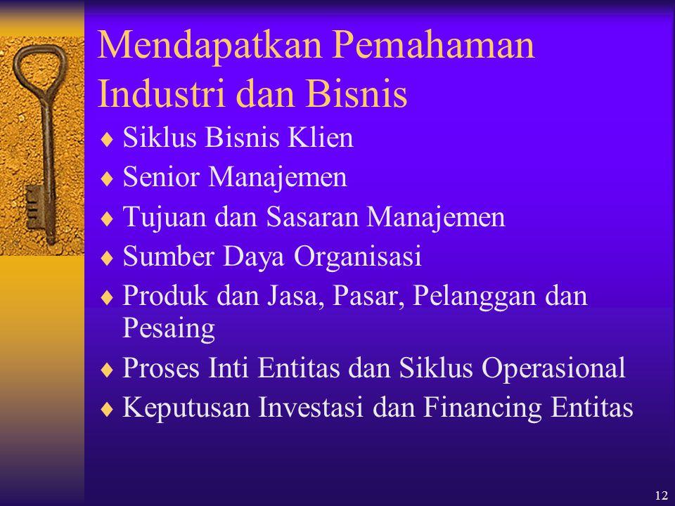 Mendapatkan Pemahaman Industri dan Bisnis