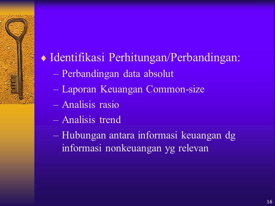 Identifikasi Perhitungan/Perbandingan: