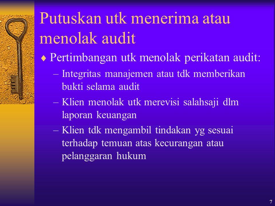 Putuskan utk menerima atau menolak audit