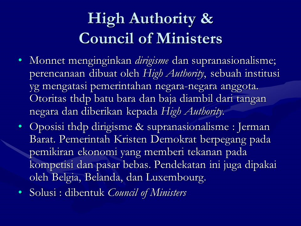 High Authority & Council of Ministers