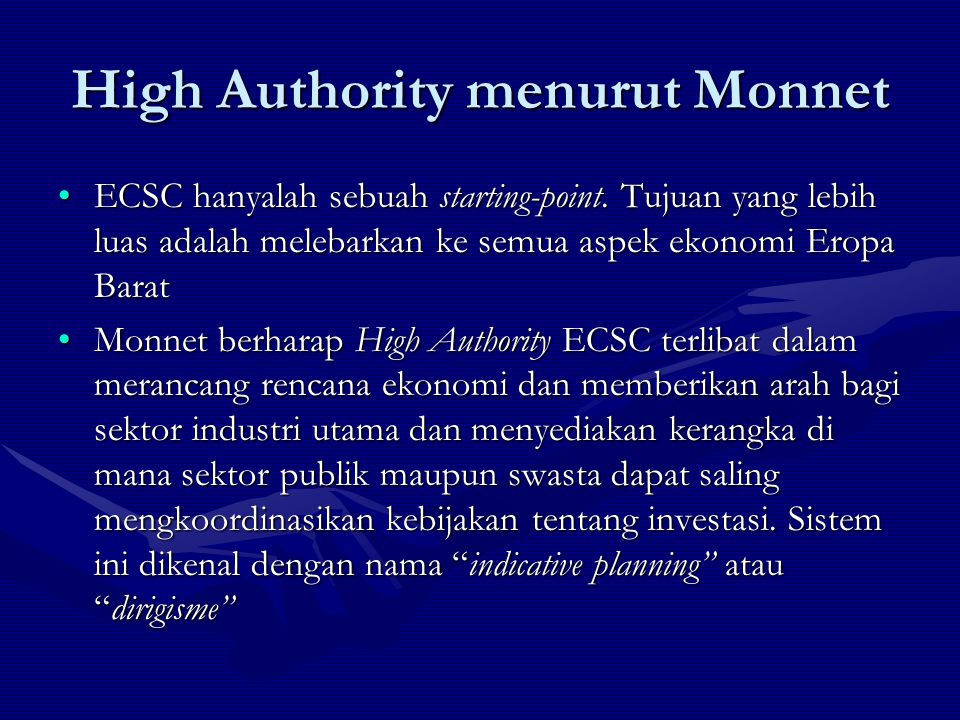 High Authority menurut Monnet