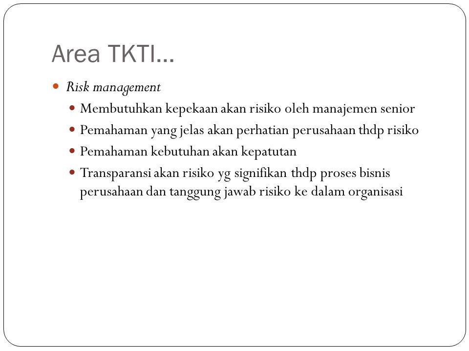 Area TKTI… Risk management
