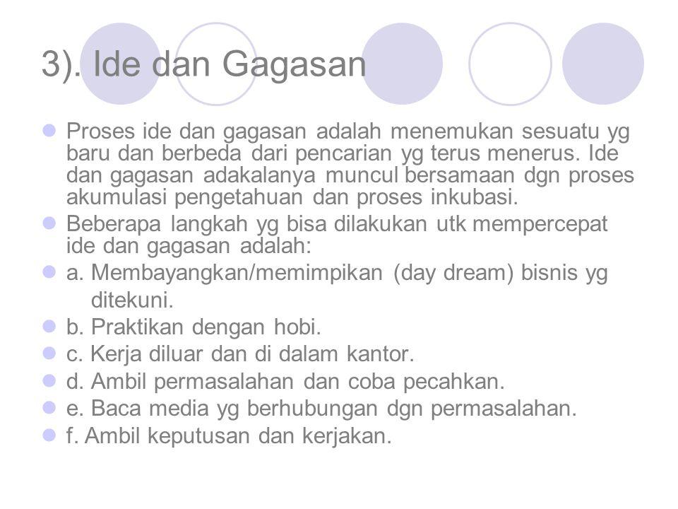 3). Ide dan Gagasan