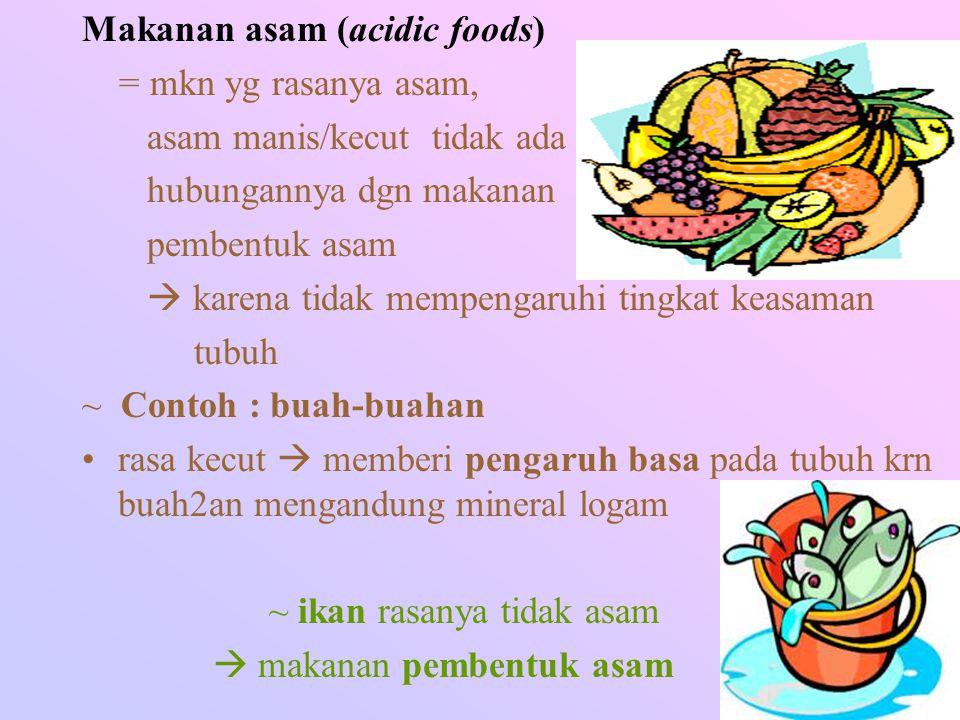 Makanan asam (acidic foods)