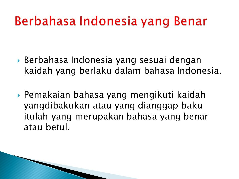 Berbahasa Indonesia yang Benar