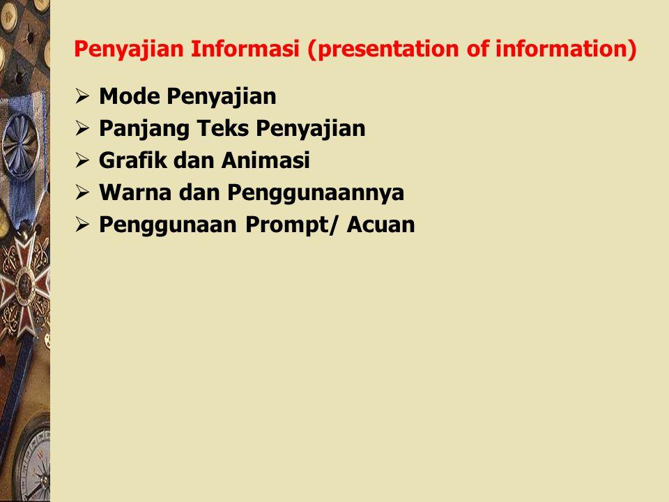 Penyajian Informasi (presentation of information)