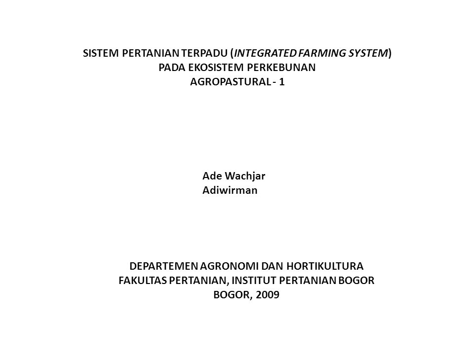 SISTEM PERTANIAN TERPADU (INTEGRATED FARMING SYSTEM)