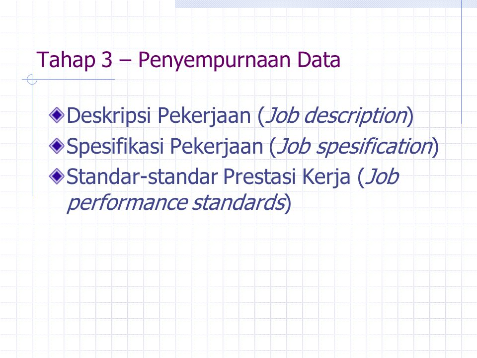 Tahap 3 – Penyempurnaan Data