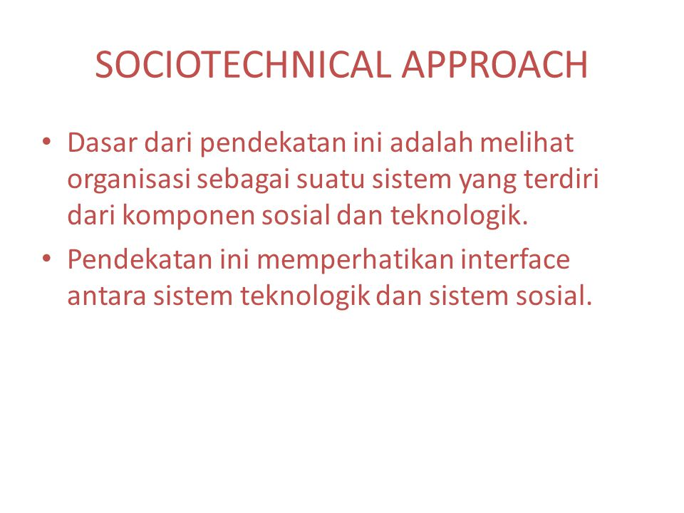 SOCIOTECHNICAL APPROACH