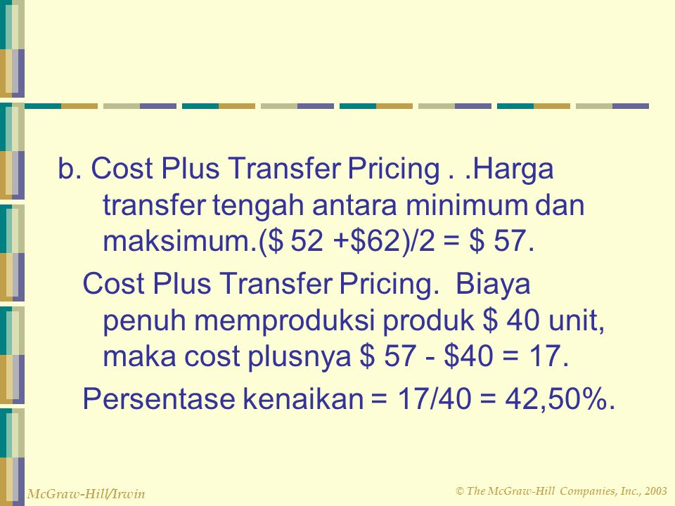 b. Cost Plus Transfer Pricing
