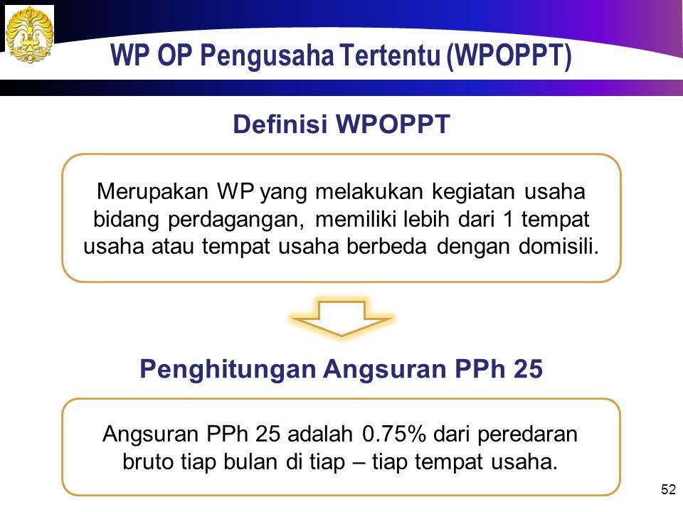 WP OP Pengusaha Tertentu (WPOPPT)