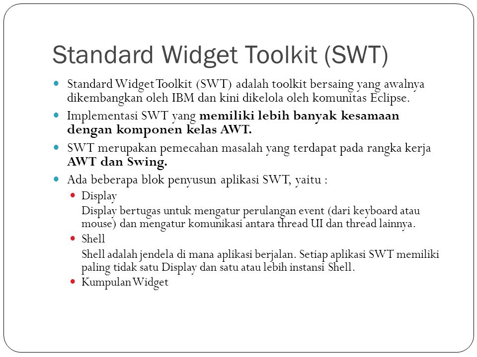 Standard Widget Toolkit (SWT)