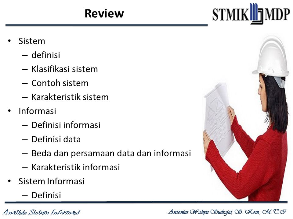 Review Sistem definisi Klasifikasi sistem Contoh sistem