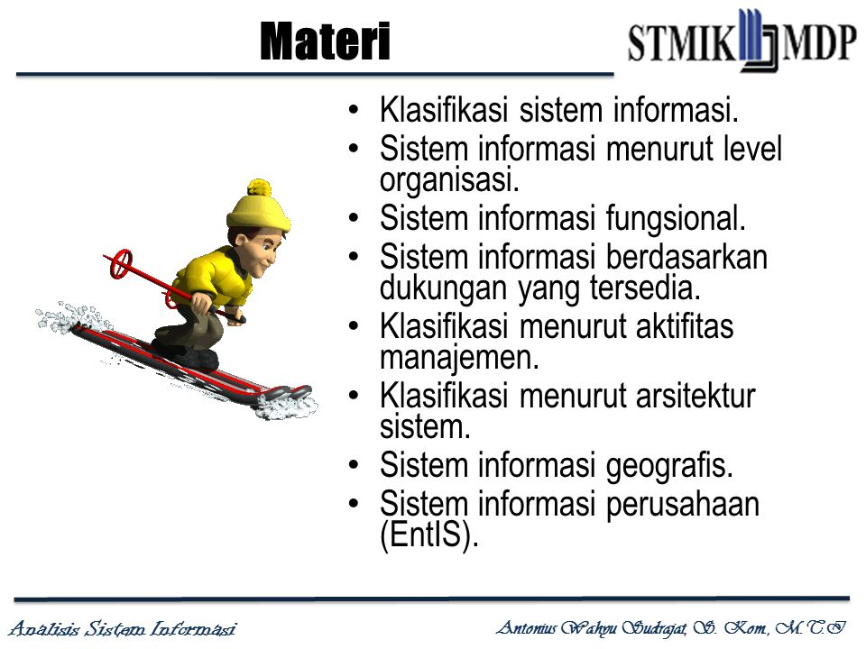 Materi Klasifikasi sistem informasi.