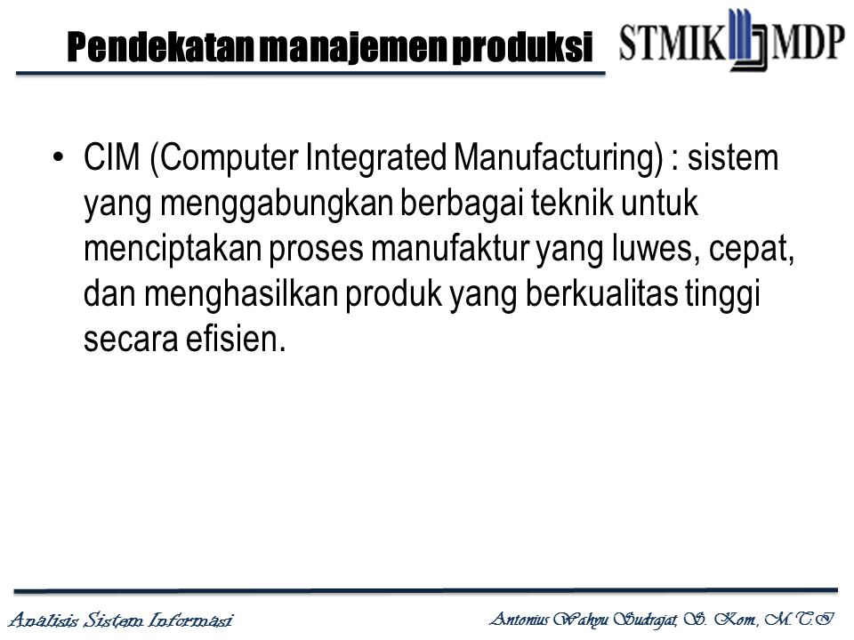 Pendekatan manajemen produksi