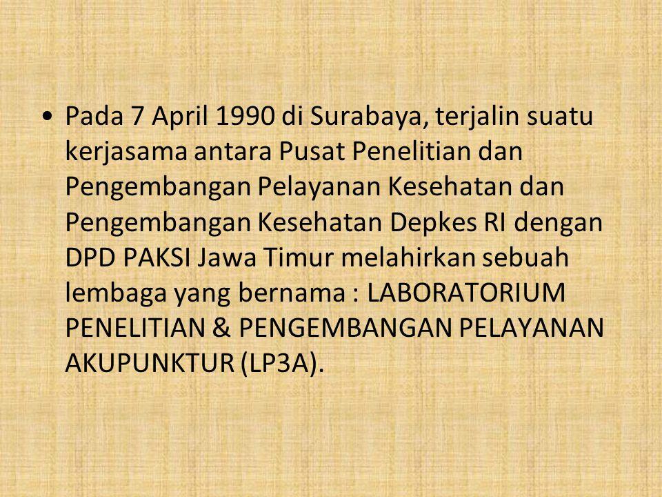Pada 7 April 1990 di Surabaya, terjalin suatu kerjasama antara Pusat Penelitian dan Pengembangan Pelayanan Kesehatan dan Pengembangan Kesehatan Depkes RI dengan DPD PAKSI Jawa Timur melahirkan sebuah lembaga yang bernama : LABORATORIUM PENELITIAN & PENGEMBANGAN PELAYANAN AKUPUNKTUR (LP3A).
