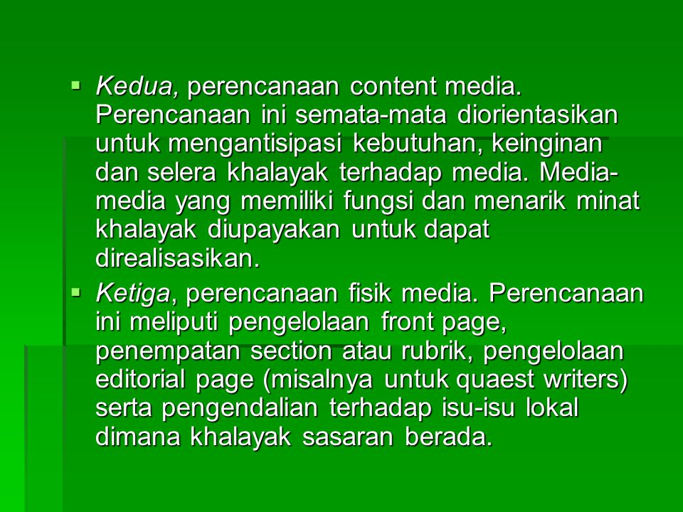 Kedua, perencanaan content media