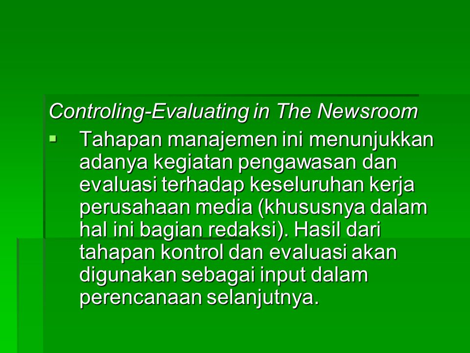Controling-Evaluating in The Newsroom