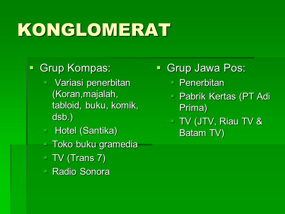 KONGLOMERAT Grup Kompas: Grup Jawa Pos: