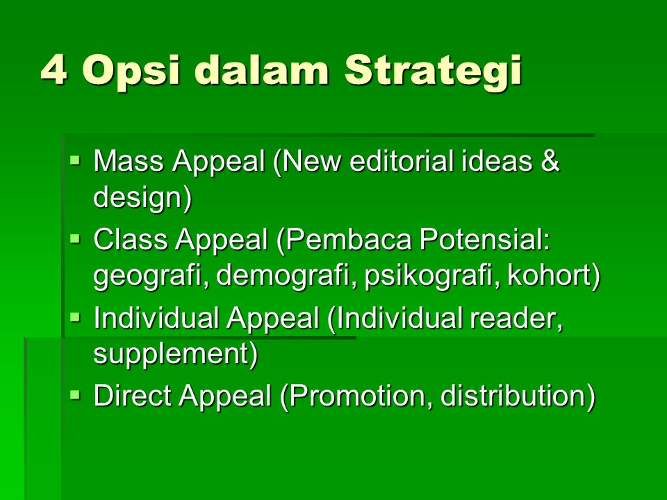 4 Opsi dalam Strategi Mass Appeal (New editorial ideas & design)