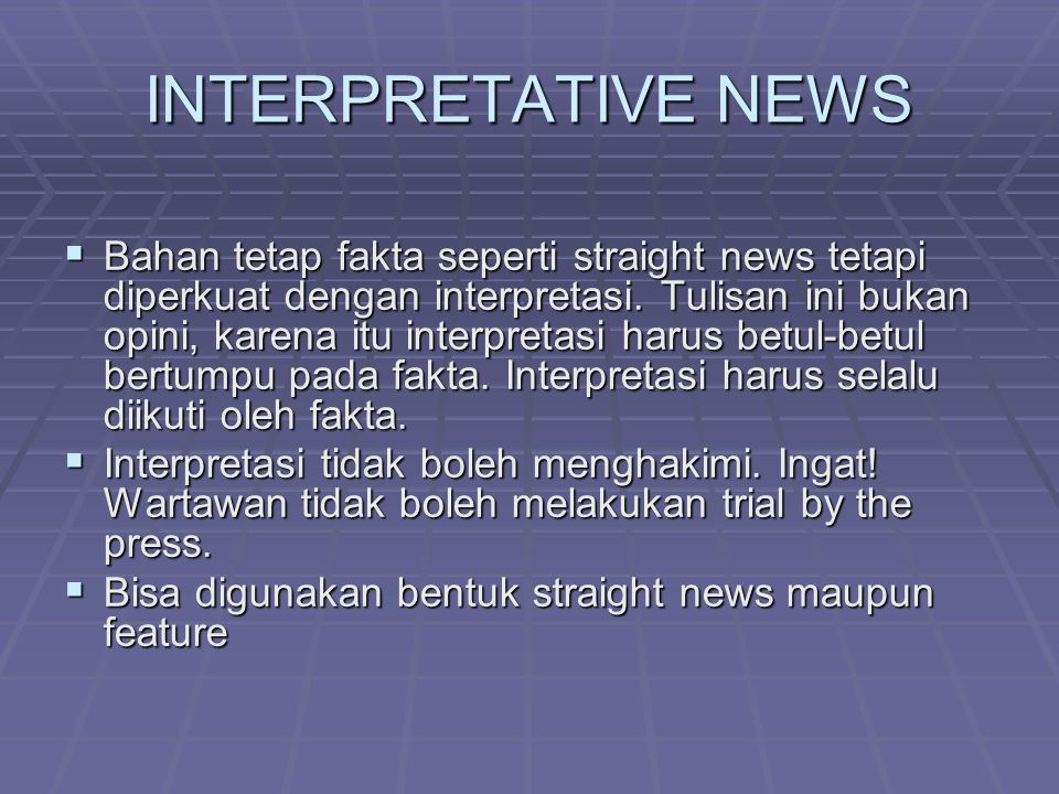 INTERPRETATIVE NEWS