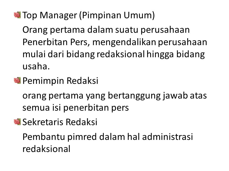 Top Manager (Pimpinan Umum)