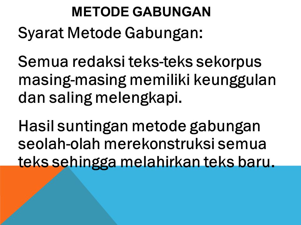 Metode Gabungan