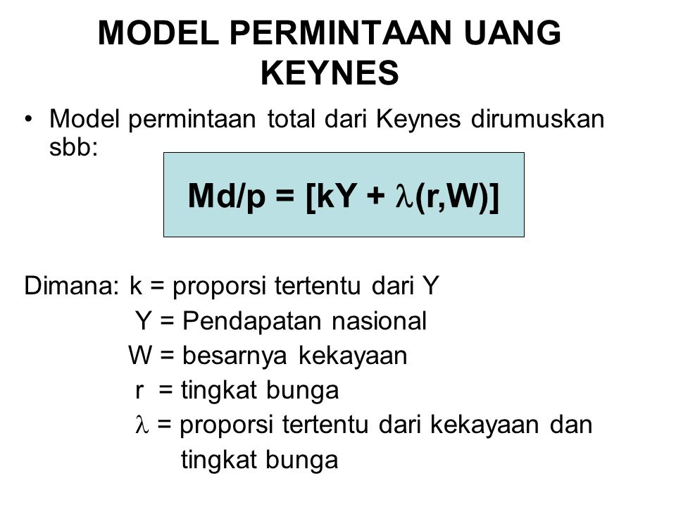 MODEL PERMINTAAN UANG KEYNES