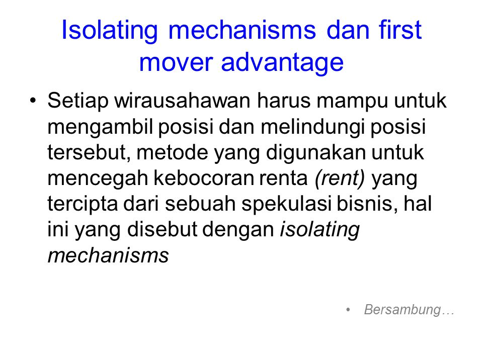 Isolating mechanisms dan first mover advantage