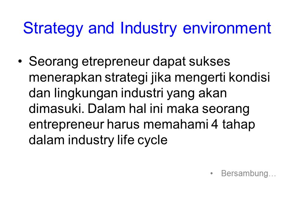 Strategy and Industry environment