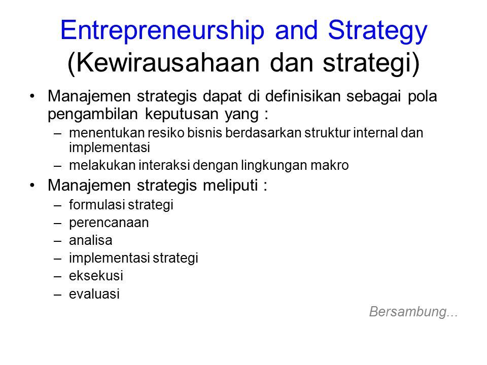 Entrepreneurship and Strategy (Kewirausahaan dan strategi)