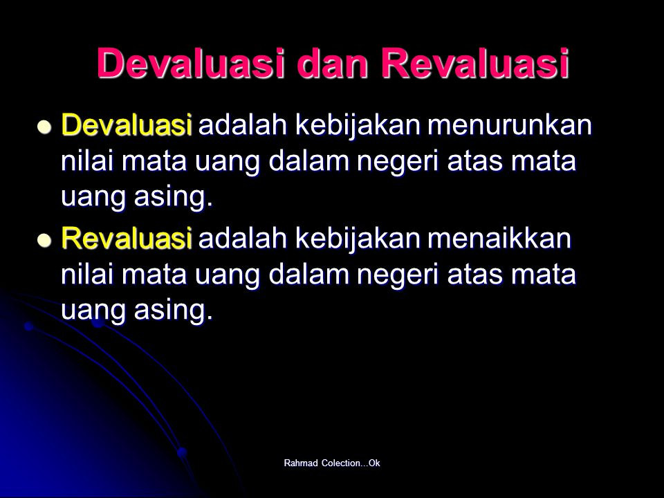 Devaluasi dan Revaluasi
