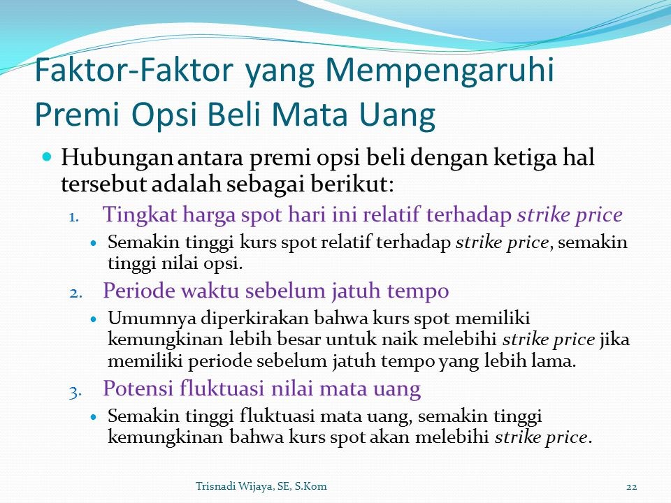 Faktor-Faktor yang Mempengaruhi Premi Opsi Beli Mata Uang