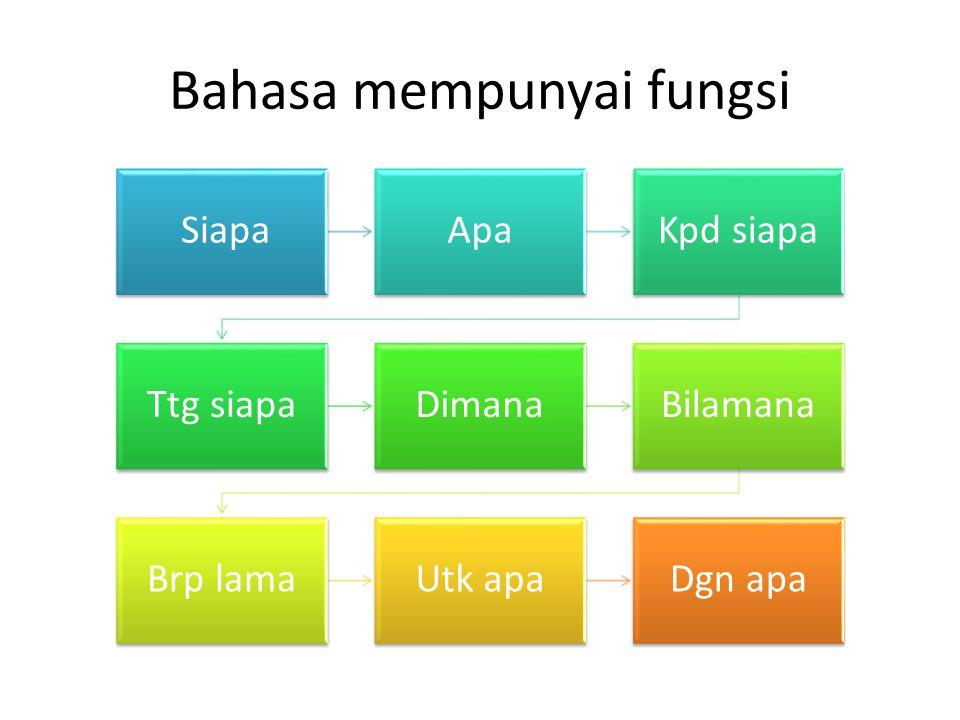 Bahasa mempunyai fungsi