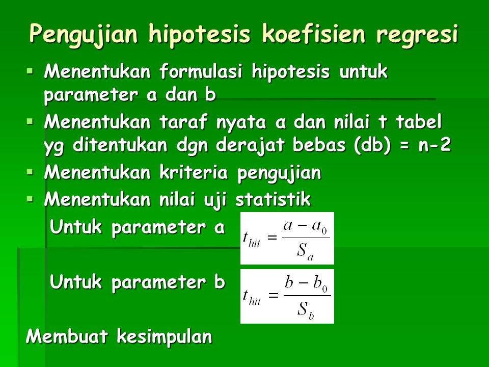 Pengujian hipotesis koefisien regresi