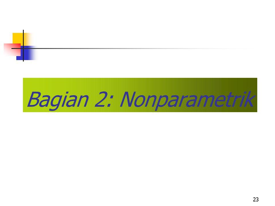 Bagian 2: Nonparametrik