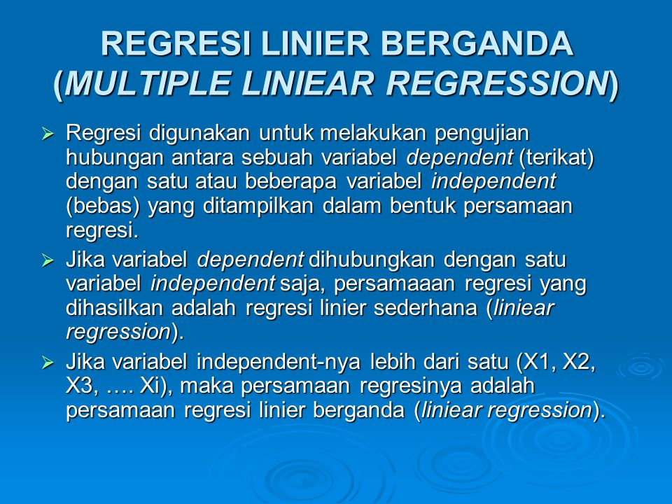 REGRESI LINIER BERGANDA (MULTIPLE LINIEAR REGRESSION)