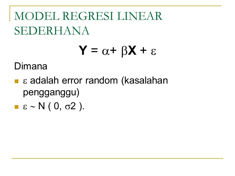 MODEL REGRESI LINEAR SEDERHANA