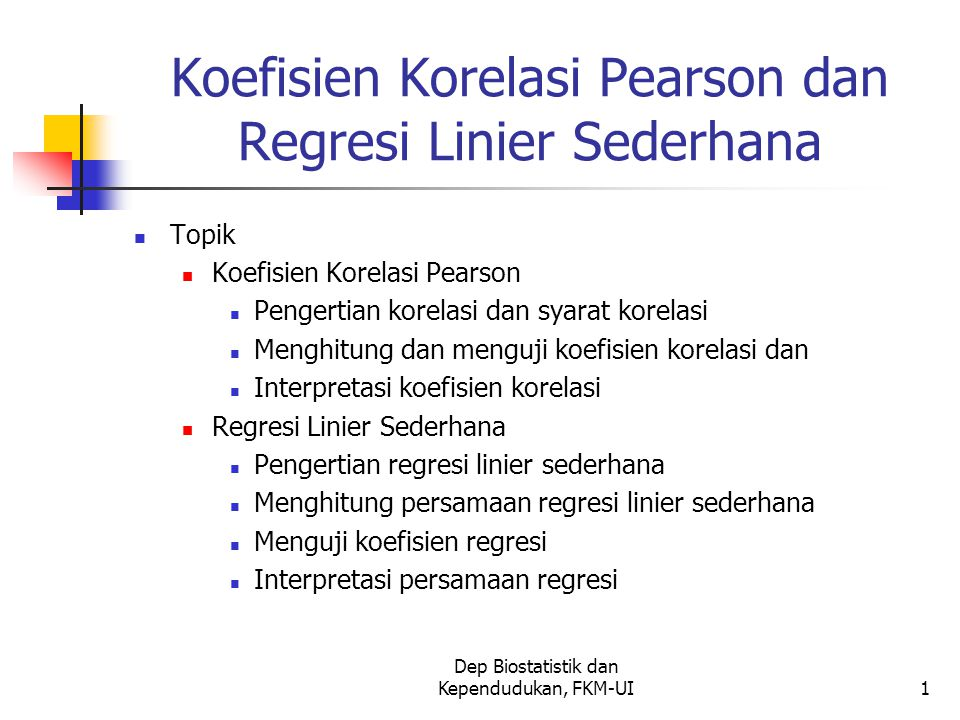 Koefisien Korelasi Pearson dan Regresi Linier Sederhana