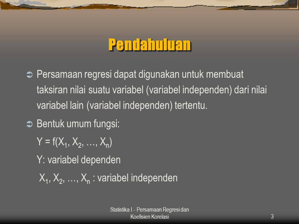 Statistika I - Persamaan Regresi dan Koefisien Korelasi