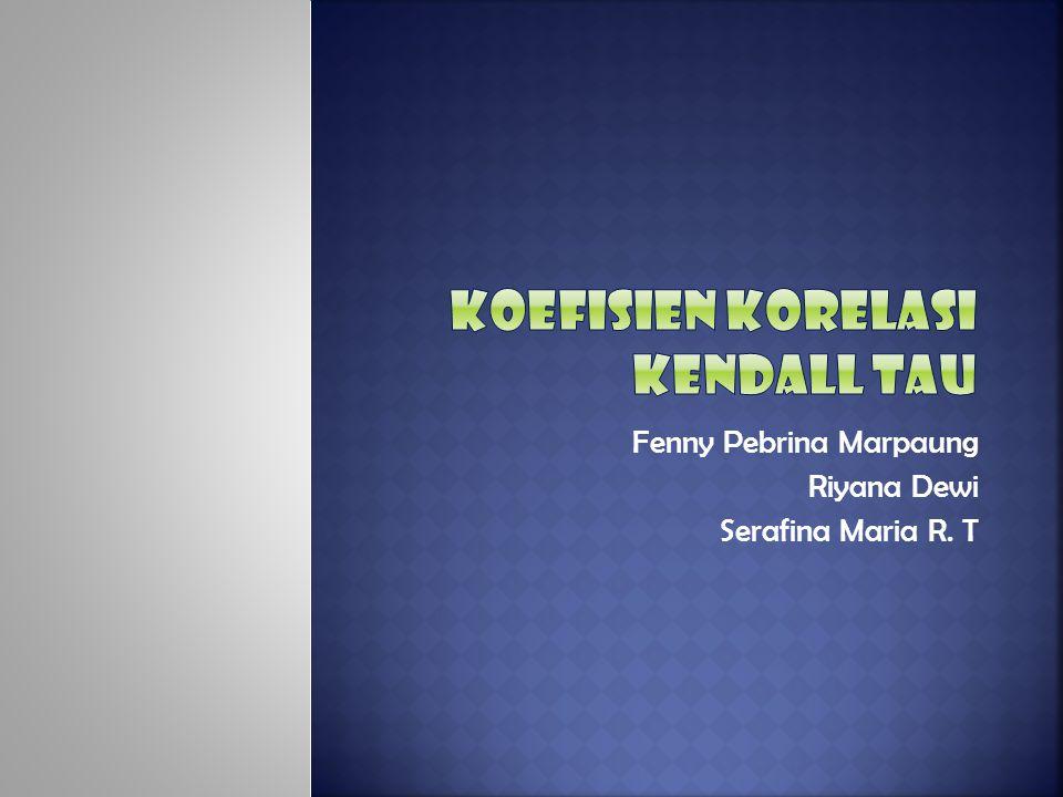 Koefisien Korelasi Kendall Tau