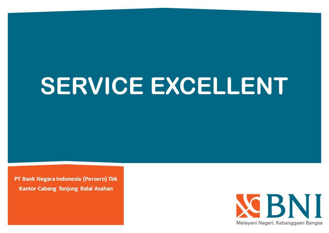 SERVICE EXCELLENT PT Bank Negara Indonesia (Persero) Tbk