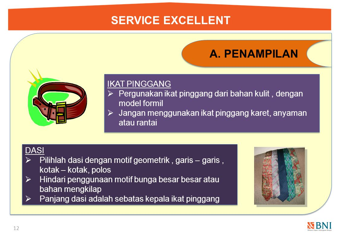SERVICE EXCELLENT PENAMPILAN IKAT PINGGANG