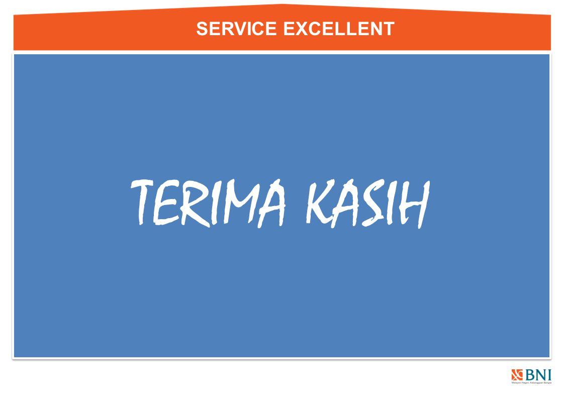 SERVICE EXCELLENT TERIMA KASIH